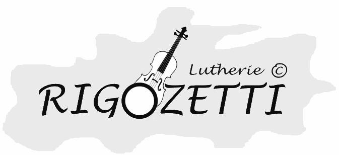 Les violons RIGOZETTI lutherie